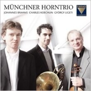 2012 Farao Classics B108037 Münchner Horntrio Brahms Koechlin