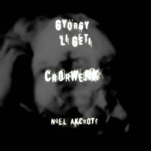 2015 Noel Akchote Chorwerk
